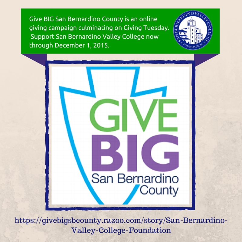 Support San Bernardino Valley College now through December 1, 2015.